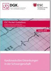 ESC/ESH Pocket Guidelines - Kardiovaskuläre Erkrankungen in der Schwangerschaft